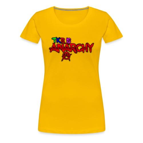 TKR IS ANARCHY! - Premium-T-shirt dam
