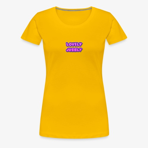 LOVELY JUBBLY - Women's Premium T-Shirt