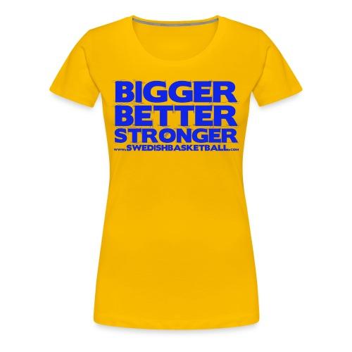 Bigger Better Stronger Blue - Premium-T-shirt dam