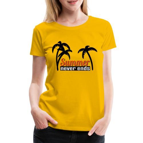 summer never end - Frauen Premium T-Shirt