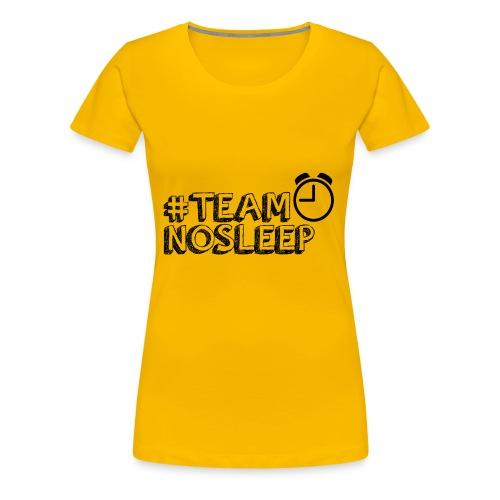 TEAMNOSLEEP - Women's Premium T-Shirt