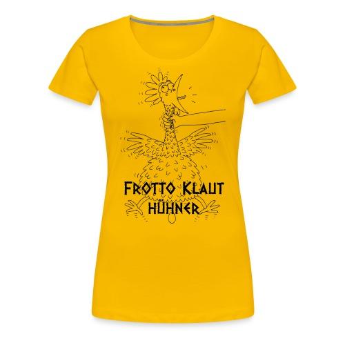 Frotto - Frauen Premium T-Shirt
