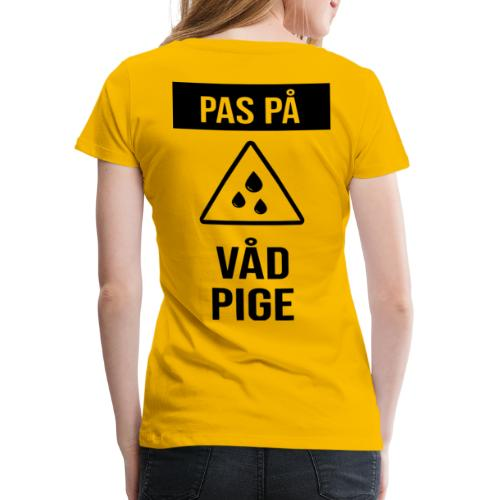 Våd Pige - Dame premium T-shirt