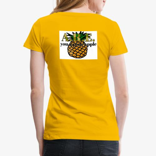 Are you a pineapple - Women's Premium T-Shirt