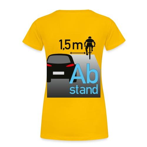Auto zu Radfahrer - Abstand halten mind. 1,5m - Frauen Premium T-Shirt