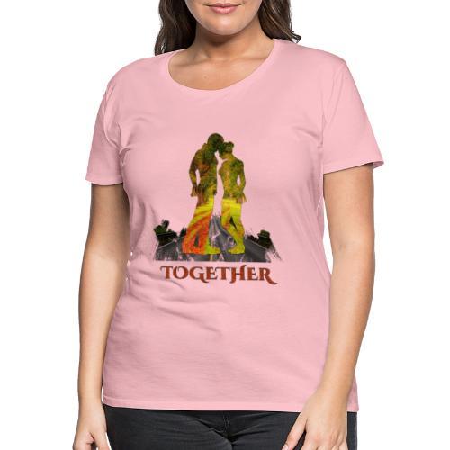 Together -by- T-shirt chic et choc - T-shirt Premium Femme