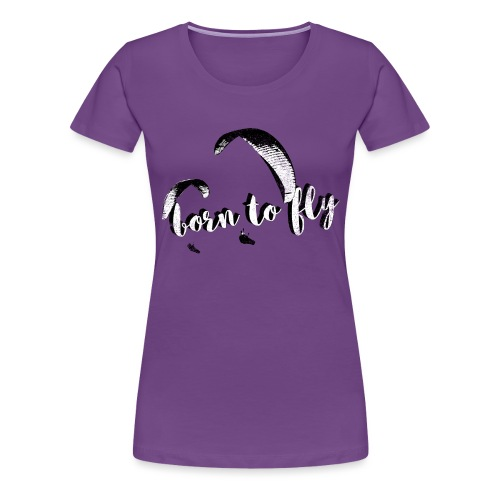 Born to fly (abgenutzt) - Frauen Premium T-Shirt
