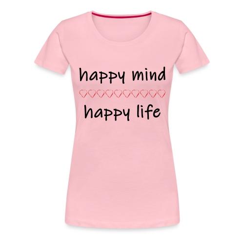 happy mind - happy life - Frauen Premium T-Shirt