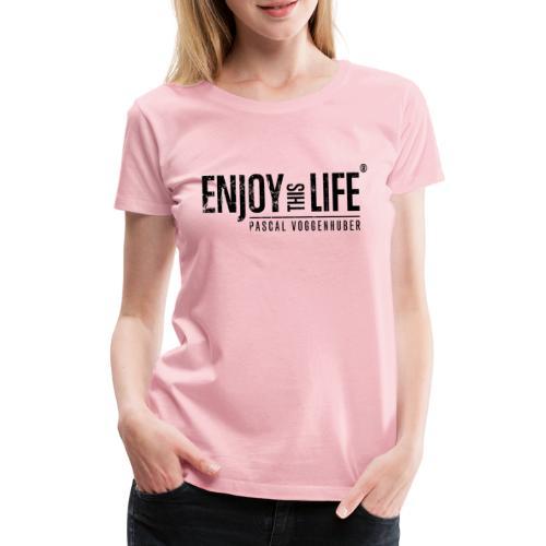 Enjoy this Life®-Classic Black Pascal Voggenhuber - Frauen Premium T-Shirt
