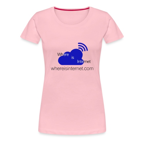 Where is the Internet - Women's Premium T-Shirt