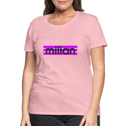 Milian - Frauen Premium T-Shirt