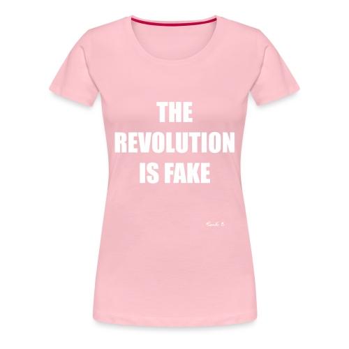 REVOLUTION FAKE - Women's Premium T-Shirt