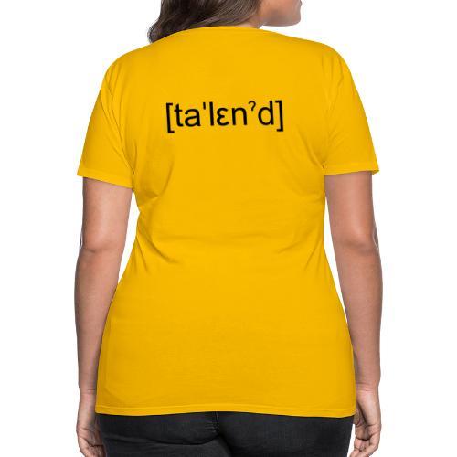 Talent - Dame premium T-shirt