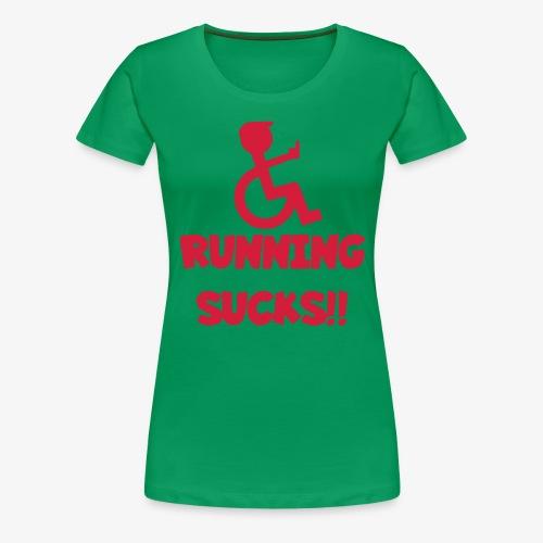 Rolstoel gebruikers haten rennen - Vrouwen Premium T-shirt