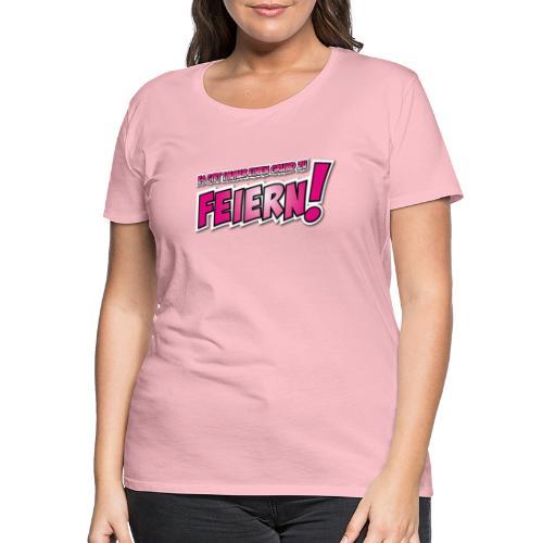 Feiern_rot - Frauen Premium T-Shirt