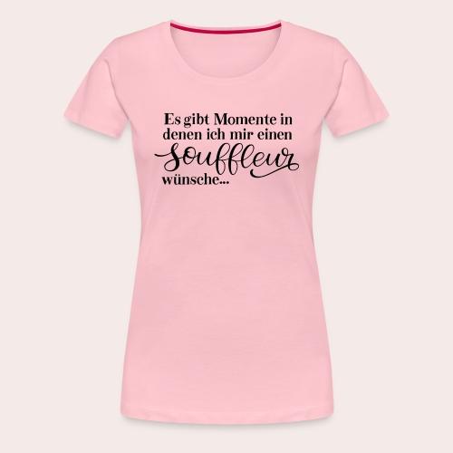 Souffleur - Frauen Premium T-Shirt