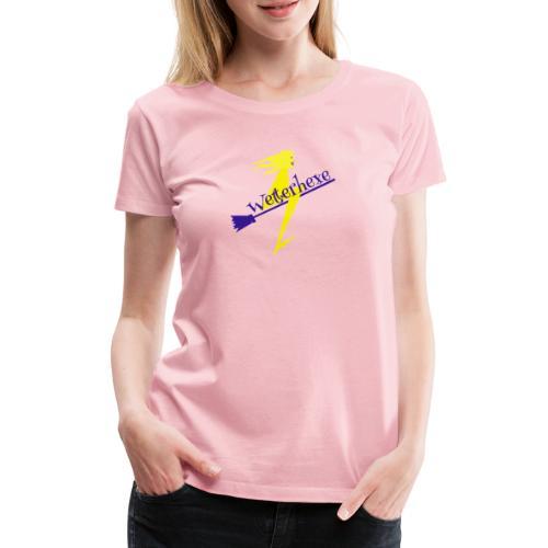 Wetterhexe - Frauen Premium T-Shirt