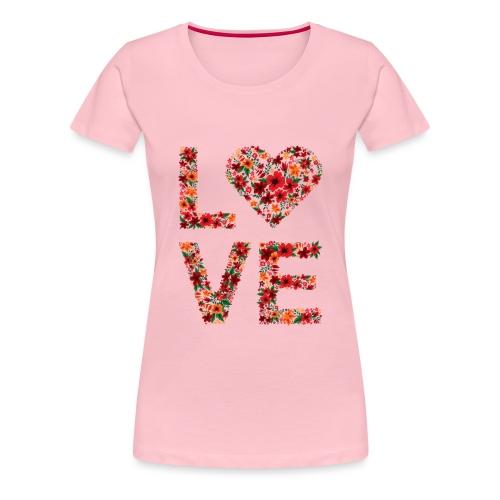 Die wichtigste Botschaft für unsere Welt: LOVE - Frauen Premium T-Shirt