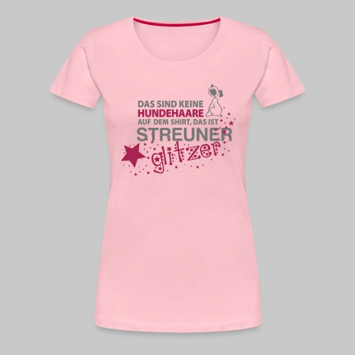 Streuner Glitzer - Frauen Premium T-Shirt