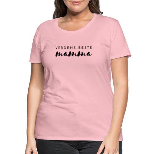 Verdens beste mamma - Premium T-skjorte for kvinner