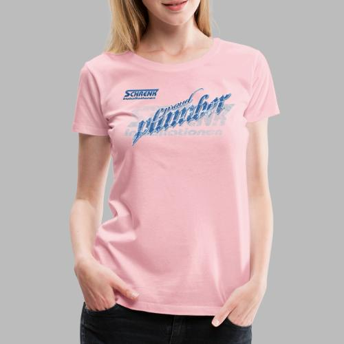 PROUD Plumber PRO / 3fach Druck - Frauen Premium T-Shirt