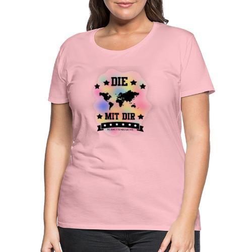 Die Welt mit dir bunt weiss - Klamottendesigns - Frauen Premium T-Shirt