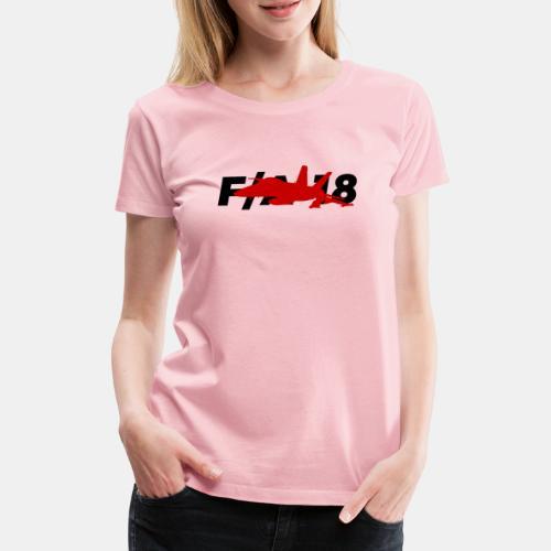 F/A-18 Super Hornet   F 18   F18   F/A18   Hornet - Women's Premium T-Shirt