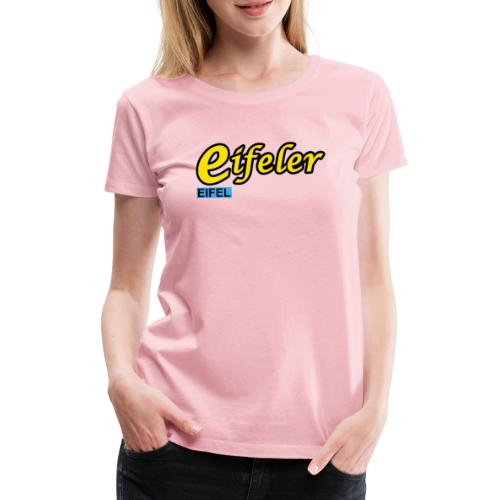 Eifeler - Frauen Premium T-Shirt