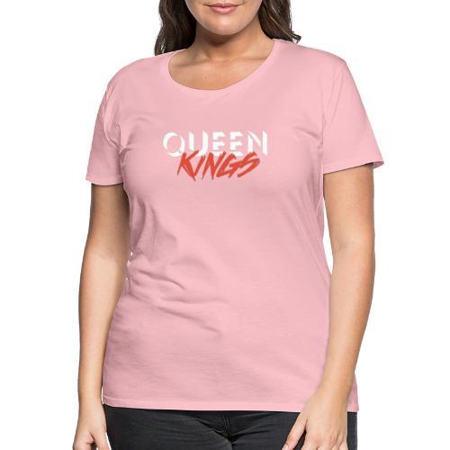 Queen Kings - Frauen Premium T-Shirt