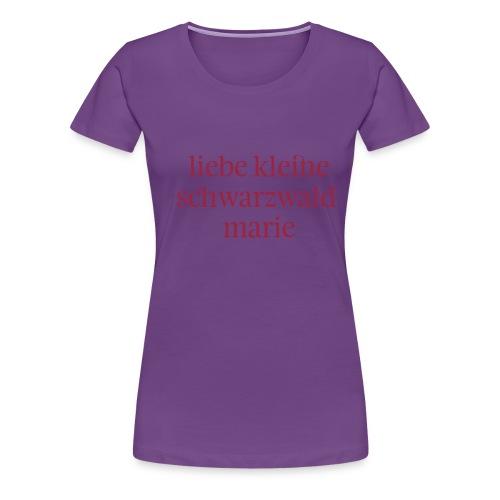 schwarzwaldmarie - Frauen Premium T-Shirt
