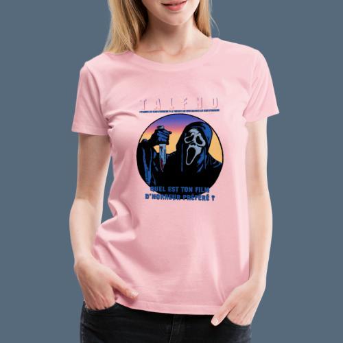 Collection Sandy.M 2021/2022 (Scream) - T-shirt Premium Femme