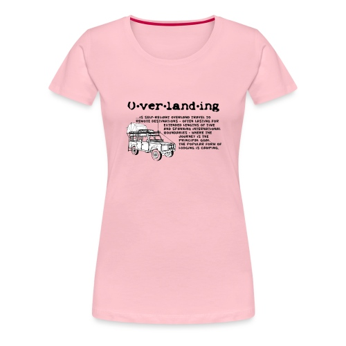 Overlanding - Frauen Premium T-Shirt