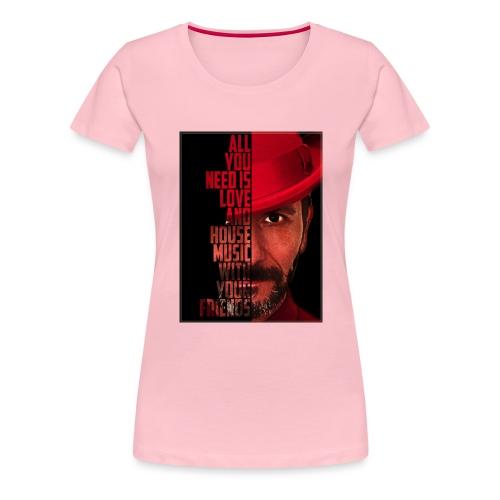 All U NEED - Frauen Premium T-Shirt