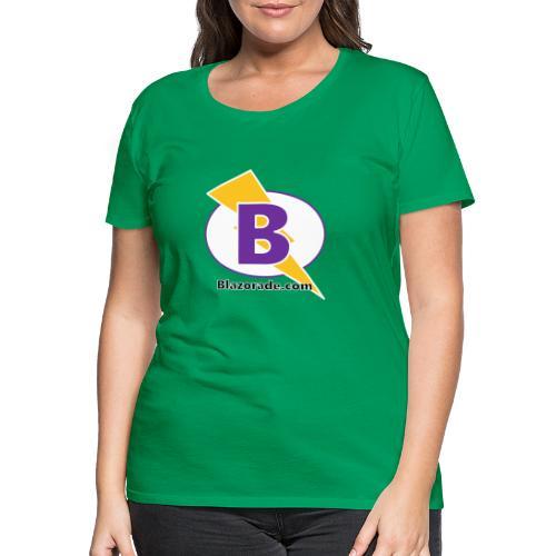 Blazorade - Women's Premium T-Shirt