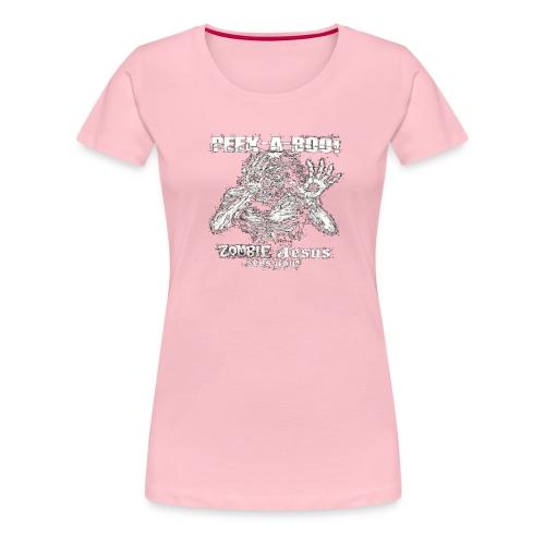 peek a boo zombie Jesus sees you - Women's Premium T-Shirt