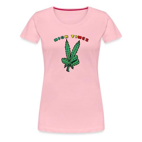 high times - Frauen Premium T-Shirt