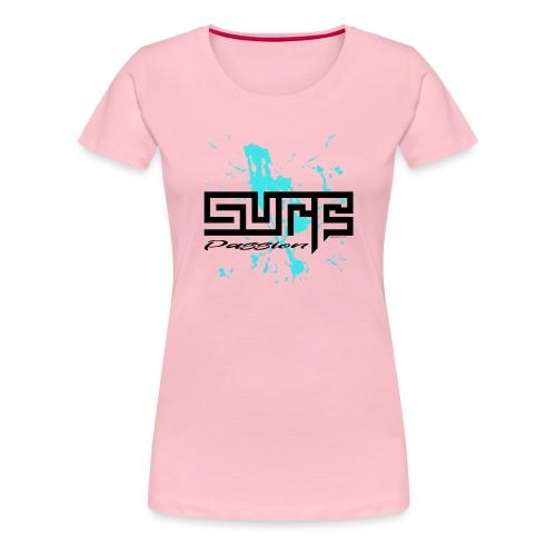SURF PASSION Surfer textiles, gifts, products - Naisten premium t-paita