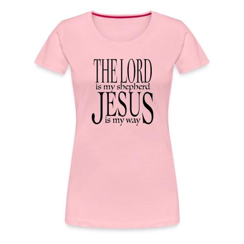 The Lord is my shepherd - Premium-T-shirt dam