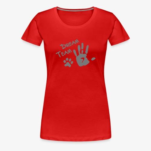 Dream Team Hand Hundpfote - Frauen Premium T-Shirt