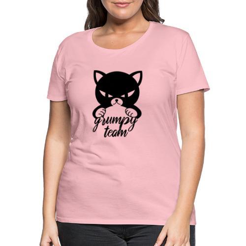 grumpy team - Frauen Premium T-Shirt
