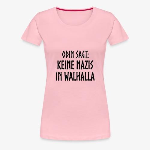 Keine nazis in walhalla - Frauen Premium T-Shirt