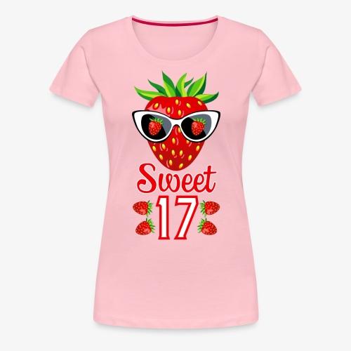 02 Sweet 17 Erdbeere Sonnenbrille Geburtstag - Frauen Premium T-Shirt