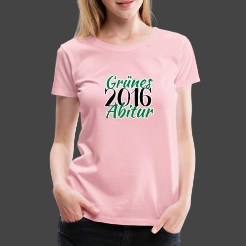 Grünes Abitur 2016 Waidmannsheil zur Jägerprüfung - Frauen Premium T-Shirt