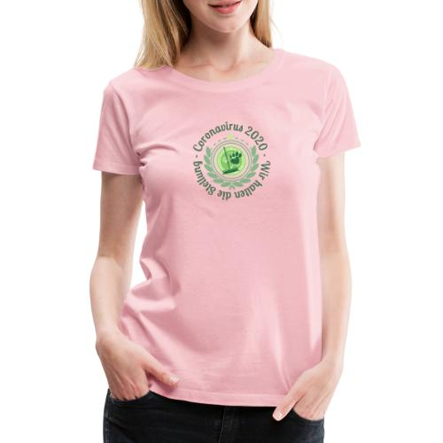 Motto: Durchhalten - Frauen Premium T-Shirt