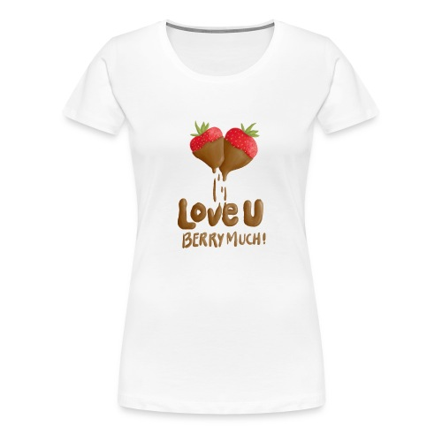 Love U berry much - Premium-T-shirt dam
