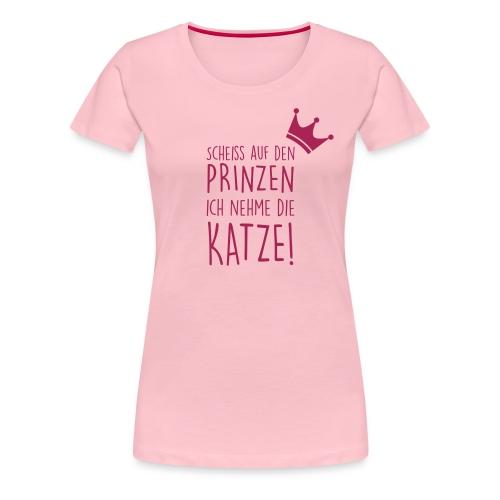 Vorschau: Scheiss auf den Prinzen - Frauen Premium T-Shirt