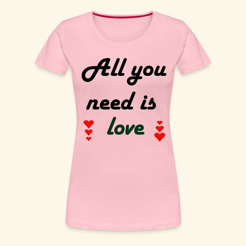 collection all love - T-shirt Premium Femme