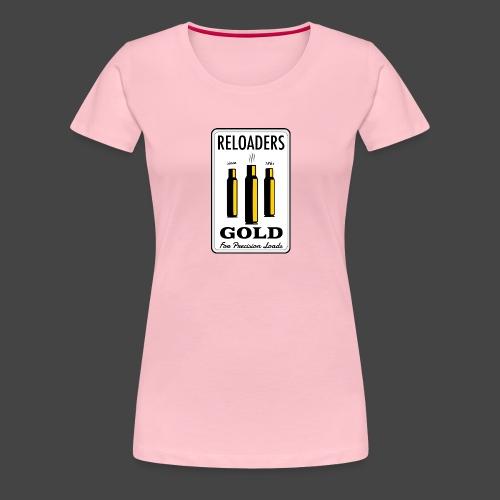 Reloaders Gold Shirt für Wiederlader - Frauen Premium T-Shirt