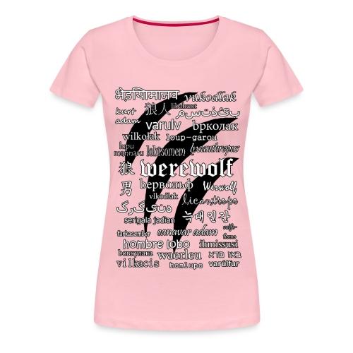 Werewolf in 33 Languages - Koszulka damska Premium
