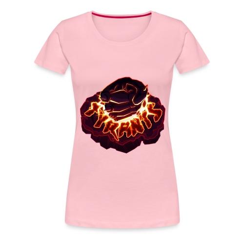 The Tyrants - Women's Premium T-Shirt